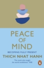 Image for Peace of mind: becoming fully present