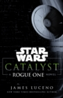 Image for Catalyst: a Rogue One novel