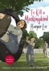 Image for To Kill a Mockingbird: The stunning graphic novel adaptation