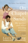 Image for On chapel sands: my mother and other missing persons
