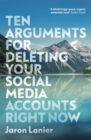 Image for Ten arguments for deleting your social media accounts right now