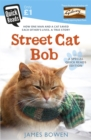 Image for A street cat named Bob  : how one man and a cat saved each other's lives
