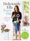 Image for Deliciously Ella every day  : simple recipes and fantastic food for a healthy way of life