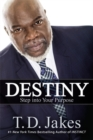 Image for Destiny  : step into your purpose