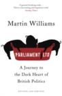 Image for Parliament Ltd  : a journey to the dark heart of British politics