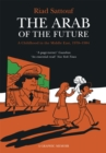 Image for The Arab of the future  : a childhood in the Middle East (1978-1984)