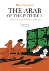 Image for The Arab of the future2,: A childhood in the Middle East (1984-1985) :