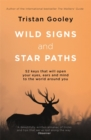 Image for Wild signs and star paths  : 52 keys that will open your eyes, ears and mind to the world around you