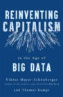 Image for Reinventing capitalism in the age of big data