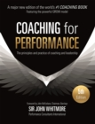 Image for Coaching for performance  : the principles and practice of coaching and leadership