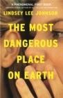 Image for The most dangerous place on Earth