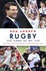 Image for Rugby  : the game of my life