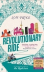 Image for Revolutionary ride  : on the road in search of the real Iran