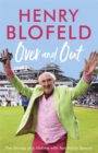 Image for Over and out  : my innings of a lifetime with Test Match Special