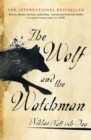 Image for The wolf and the watchman