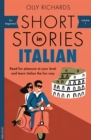 Image for Short stories in Italian for beginners  : read for pleasure at your level, expand your vocabulary and learn Italian the fun way!