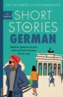 Image for Short stories in German for beginners  : read for pleasure at your level, expand your vocabulary and learn German the fun way!