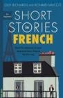 Image for Short stories in French for beginners  : read for pleasure at your level, expand your vocabulary and learn French the fun way!