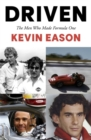 Image for Driven  : the men who made Formula One