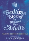 Image for Bedtime Stories for Stressed Out Adults
