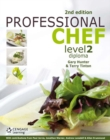 Image for Professional chef. : Level 2 Diploma