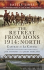 Image for The retreat from Mons 1914.: (North: Casteau to Le Cateau)