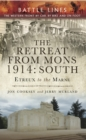 Image for The retreat from Mons 1914.: (South, Etreux to the Marne)