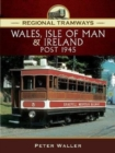 Image for Wales, Isle of Man and Ireland, post 1945