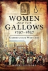 Image for Women and the gallows 1797-1837