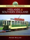 Image for Regional tramways: Midlands and South East England