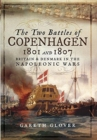 Image for The two battles of Copenhagen 1801 and 1807