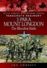 Image for 3 Para - Mount Longdon - The Bloodiest Battle