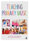 Image for Teaching primary music
