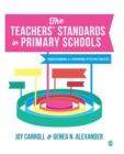 Image for The teachers' standards in primary schools  : understanding and evidencing effective practice