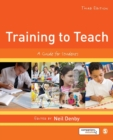Image for Training to teach  : a guide for students
