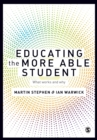 Image for Educating the more able student  : what works and why