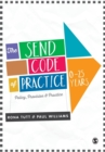 Image for The SEND Code of Practice 0-25 years  : policy, provision & practice