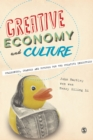 Image for Creative economy and culture: challenges, changes and futures for the creative industries
