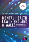 Image for Mental health law in England and Wales  : a guide for mental health professionals