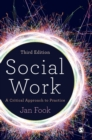 Image for Social work  : a critical approach to practice