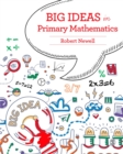 Image for Big Ideas in Primary Mathematics