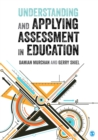 Image for Understanding and applying assessment in education