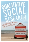Image for Qualitative social research  : contemporary methods for the digital age