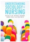 Image for Understanding sociology in nursing