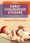 Image for Early childhood studies  : an introduction to the study of children's lives and children's worlds