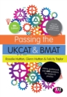 Image for Passing the UKCAT and BMAT  : advice, guidance and over 650 questions for revision and practice