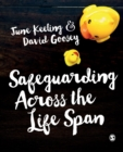 Image for Safeguarding across the life span