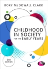 Image for Childhood in society for the early years
