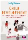 Image for Child development for early years students and practitioners