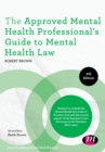 Image for The approved mental health professional's guide to mental health law